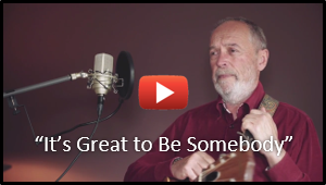 It's Great to Be Somebody